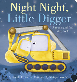 Night Night, Little Digger