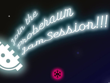 Join the Proberaum JamSession!