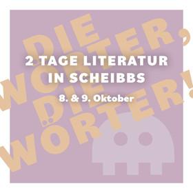 Literaturtage Scheibbs –Die Wörter, die Wörter!