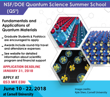 Applications open for the 2018 NSF/DOE Quantum Science Summer School (QS3), co-organized by Kyle