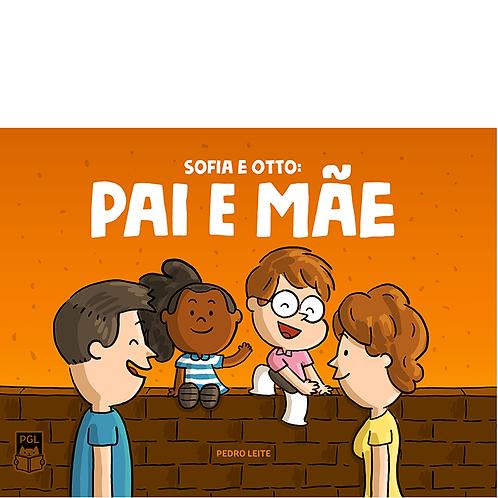 Revistinha Sofia e Otto: Pai e Mãe