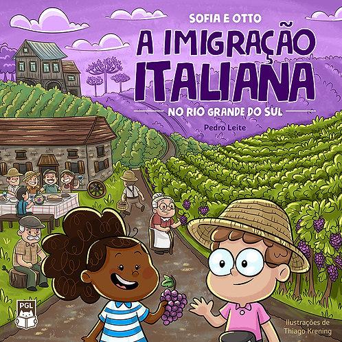 Sofia e Otto: a Imigração Italiana no Rio Grande do Sul