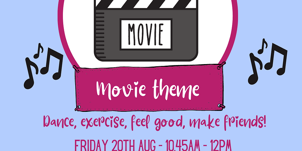 Movie theme Session Friday 20th Aug