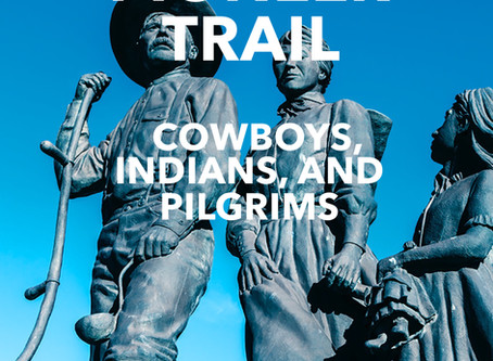 The Pioneer Trail: Cowboys, Indians, Pilgrims
