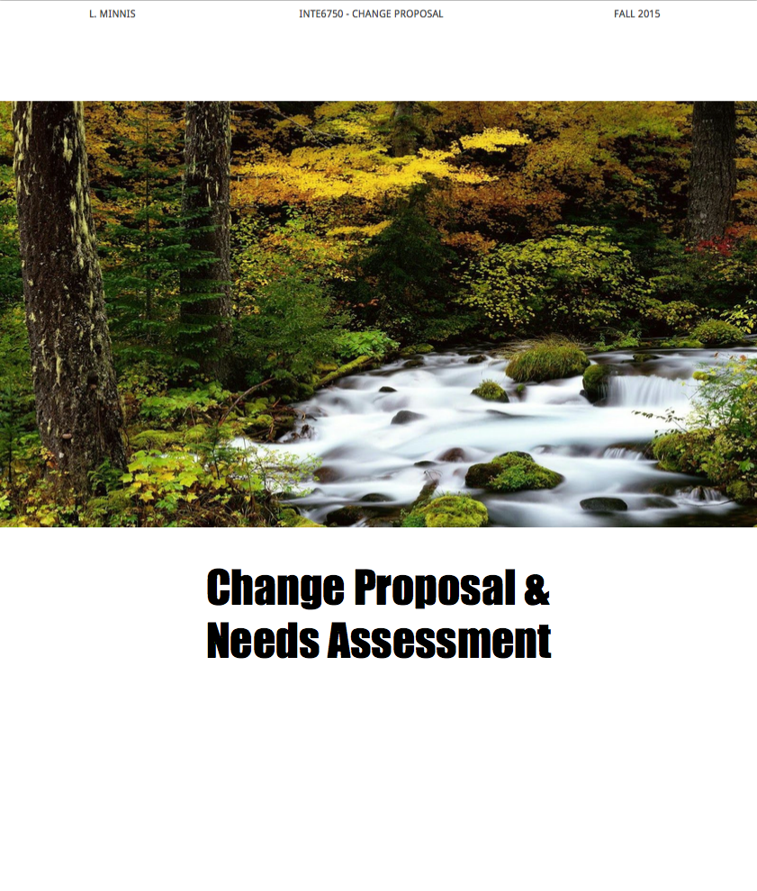 Change Proposal & Needs Assessment