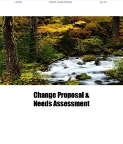 Change Proposal & Needs Assessment