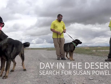 Day in the Desert - searching for Susan Cox Powell & Joseph Bushling (May 18)