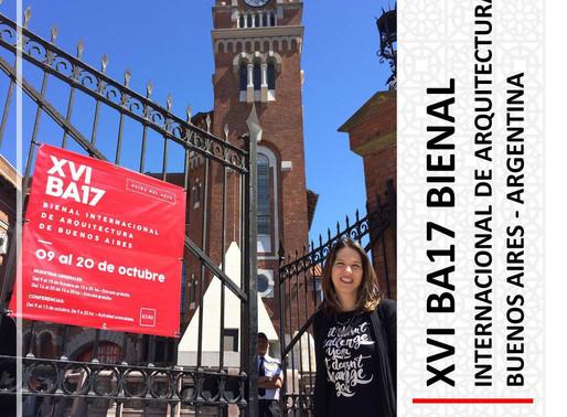 XVI BA17 - BIENAL INTERNACIONAL DE ARQUITECTURA DE BUENOS AIRES - ARGENTINA