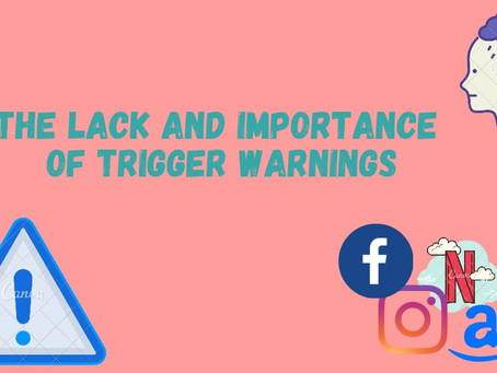 The lack and importance of trigger warnings