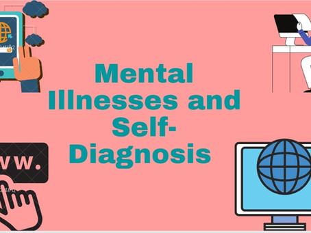Mental Illnesses and Self-Diagnosis
