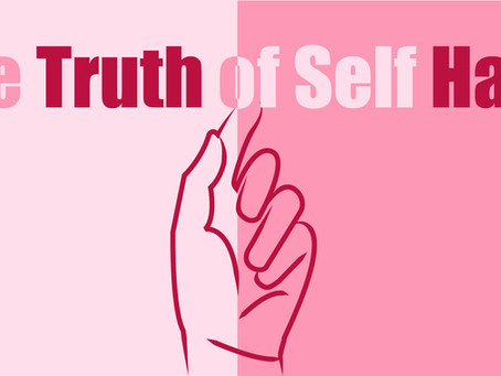 THE TRUTH OF SELF HARM