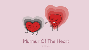 The murmur of the Heart