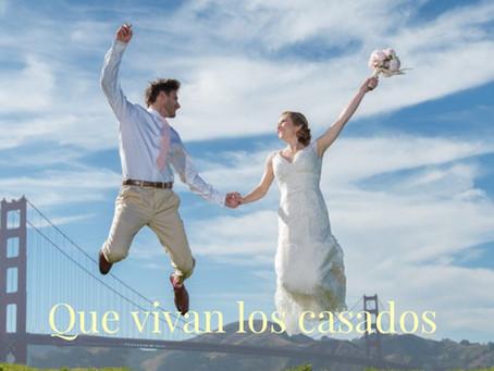 ¡Que Vivan los Casados!