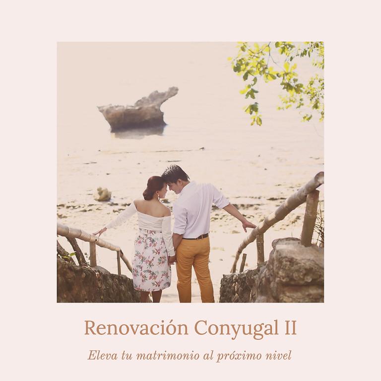 Renovación Conyugal II