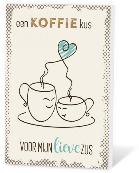 Koffie in een kaart - Een koffie kus voor mijn lieve zus