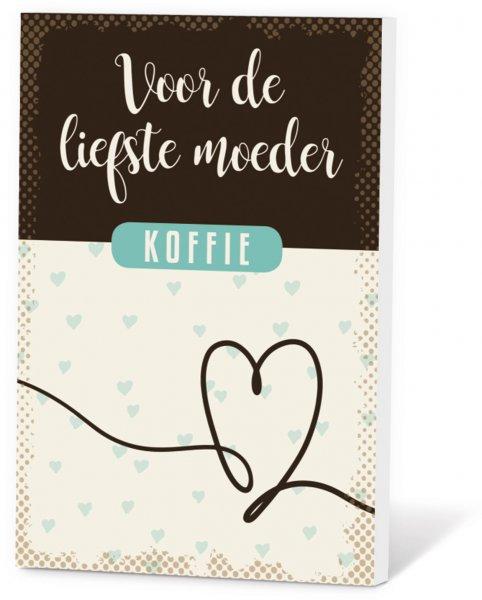 Koffie in een kaart - Voor de liefste moeder