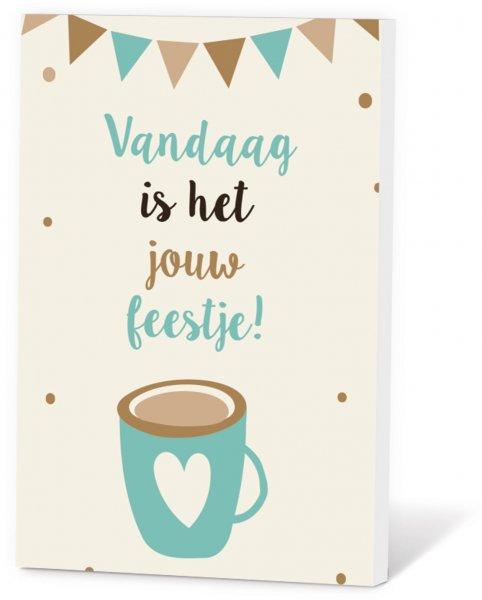 Koffie in een kaart - Vandaag is het jouw feestje!