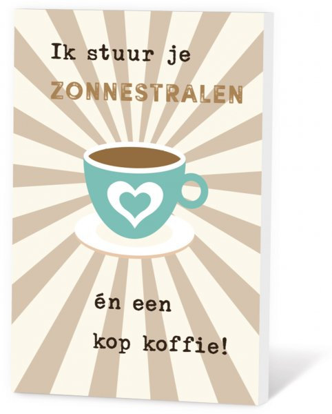 Koffie in een kaart - Ik stuur je zonnestralen