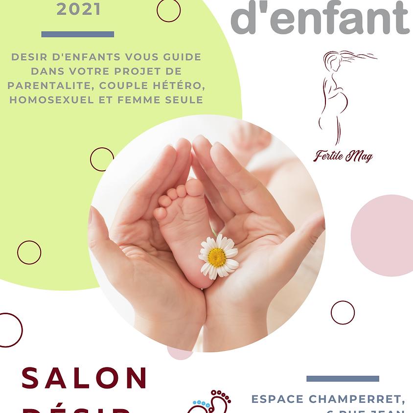 Salon désir d'enfant à Paris Samedi 4 et Dimanche 5 Septembre 2021