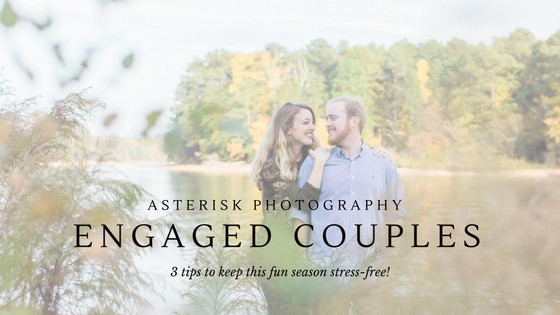 Asterisk Answers | 3 Tips For Newly Engaged Couples