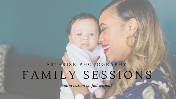 Asterisk Answers | Mini Session vs. Lifestyle Session