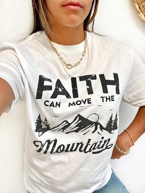 Faith Can Move The Mountains T-Shirt