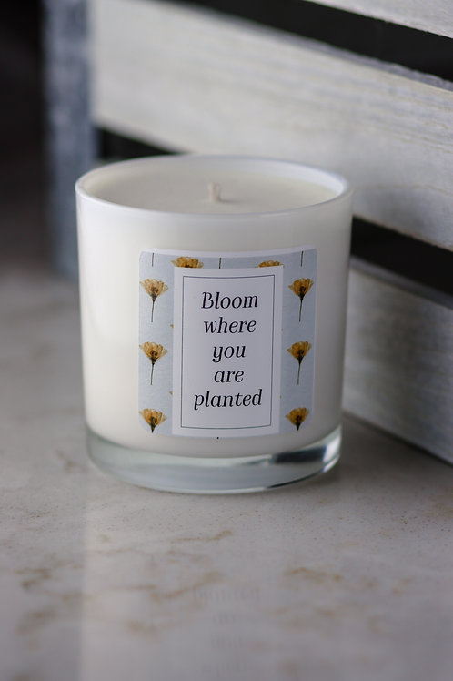 Bloom Where You are Planted Candle