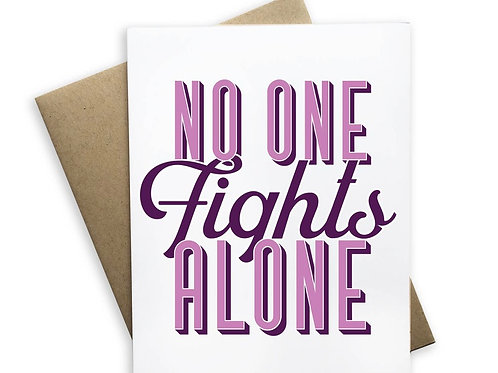No One Fights Alone Card