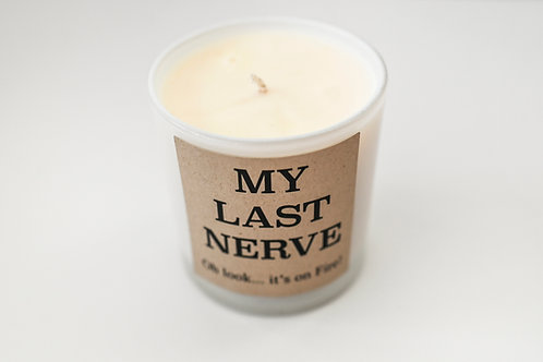 MY LAST NERVE CANDLE