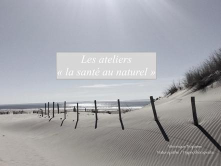 """Les ateliers """"la santé au naturel"""""""