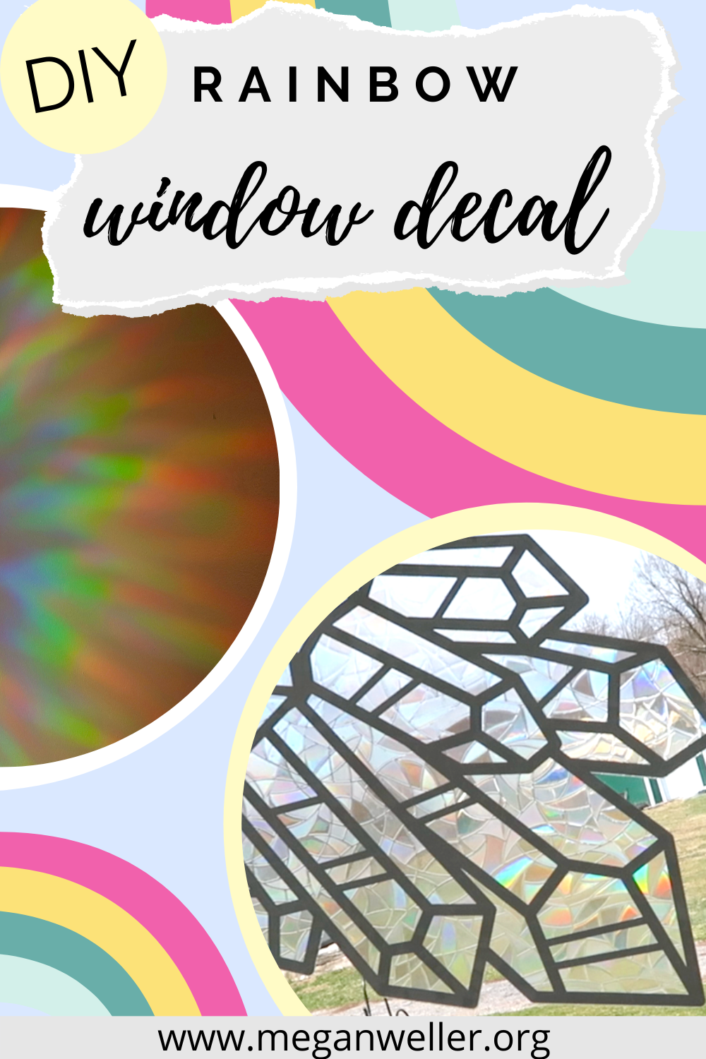 How to make a window decal using rainbow window film, removable vinyl, and a Cricut Maker.