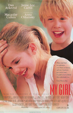 My Girl (1991 movie) starring Anna Chlumsky, Macaulay Culkin, Dan Akroyd, and Jamie Lee Curtis.