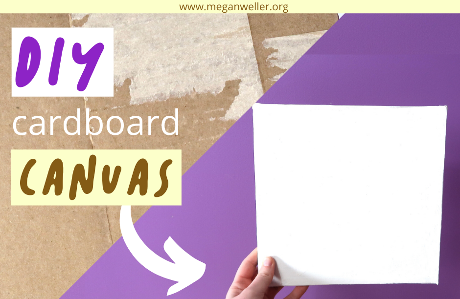 How to make a canvas out of cardboard