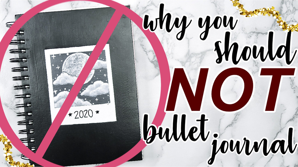 Why you should NOT start a Bullet Journal in 2021