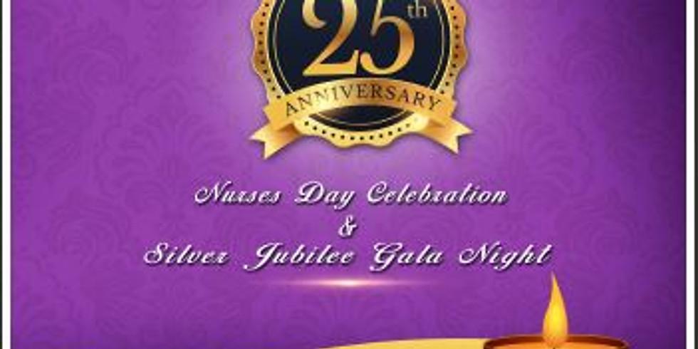 Silver Jubilee Gala Night & Nurses Day Celebration