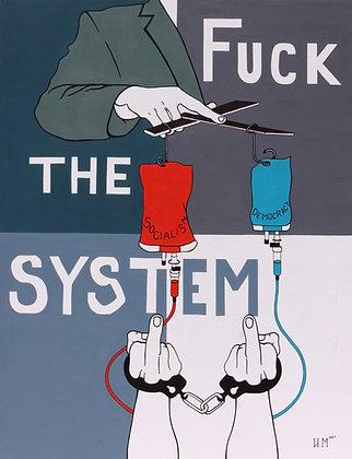 FUCK THE SYSTEM by Ivelina Momcheva