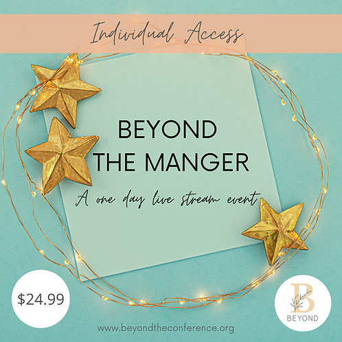 Beyond The Manger Livestream Event