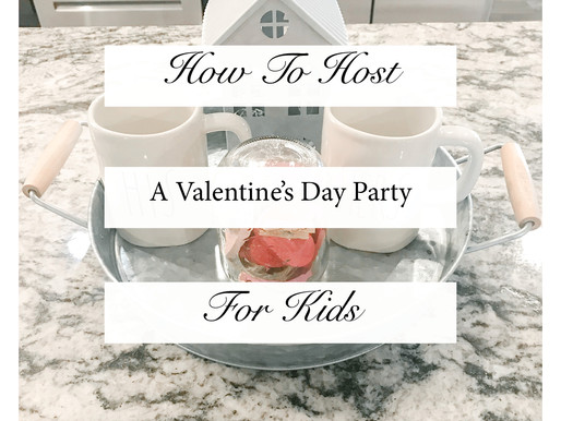 How To Host A Valentine's Day Party For Kids