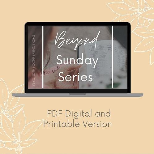 Beyond Sunday Series PDF Edition