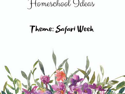 Homeschool Ideas-Safari Week