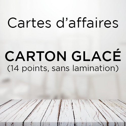Carte d'affaire carton glacé (14 points) sans lamination