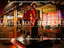 "A Million Dreams - A Fabulous Ballroom Experience based on the Hit Motion Picture ""The Greatest"