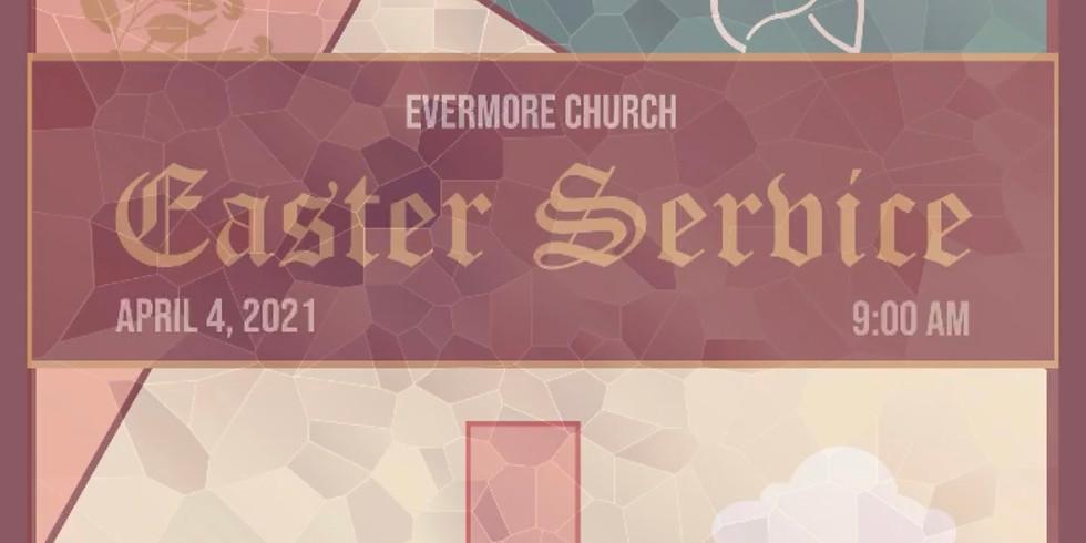 April 4, 2021 Easter Sunday Service