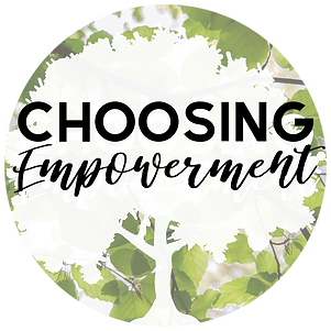 Copy of Choosing Empowerment.png