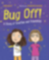 BUG OFF by Cari Best illustrated by Jennifer Plecas