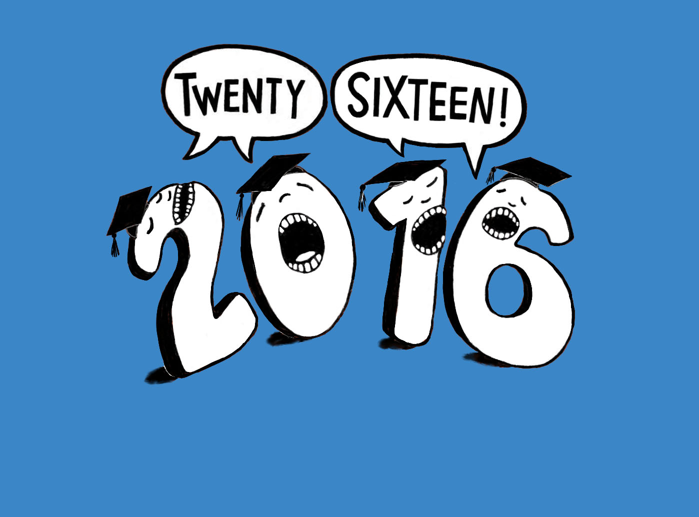"Hand-lettered ""Twenty-Sixteen"""