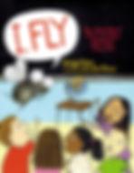 I FLY by Bridget Heos illustrated by Jennifer Plecas