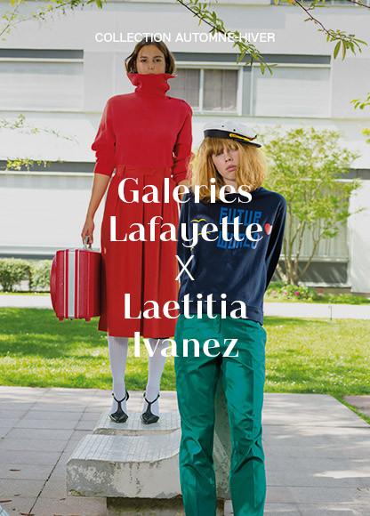 GALERIES LAFAYETTE X LaetitiaIvanez