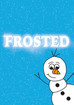 Casting for Frosted & It's a party