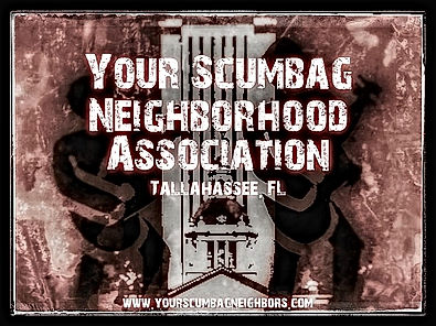 Your Scumbag Neighborhood Association